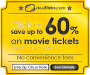 Save Up To 60% on Movie Tickets with DealFlicks